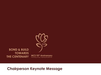 Maryknoll Convent School 95th Anniversary Celebration  – Chairperson Keynote Message: Bond and Build towards The Centenary