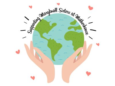 Supporting Maryknoll Sisters at Motherhouse