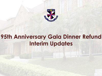 95th Anniversary Gala Dinner Refund – Interim Updates